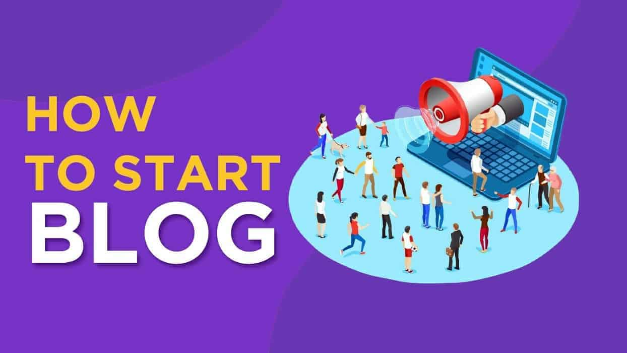 How To Start A Blog In 2020